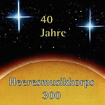 40 Jahre Heeresmusikkorps 300