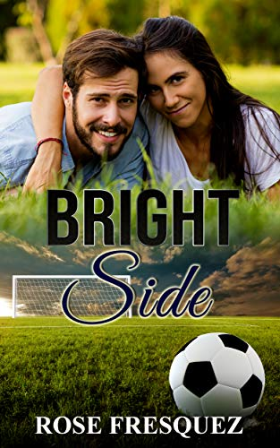 Bright Side: Interracial -Christian Firefighter Romance (The Buchanans Book 3) (English Edition)