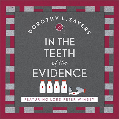 In the Teeth of the Evidence audiobook cover art