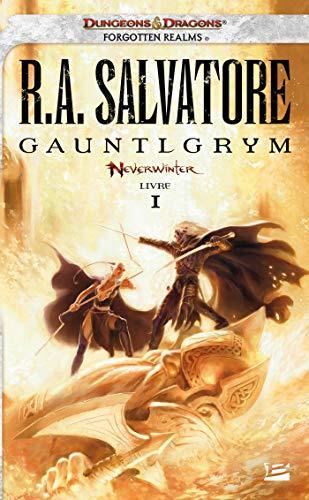 Neverwinter, Tome 1: Gauntlgrym