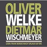 Oliver Welke Dietmar Wischmeyer lesen: Frank Bsirske macht Urlaub auf Krk