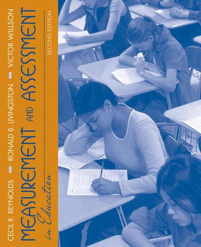 Compare Textbook Prices for Measurement and Assessment in Education 2 Edition ISBN 9780205579341 by Reynolds, Cecil,Livingston, Ronald,Willson, Victor