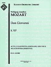 Don Giovanni, K.527 (Act II, Canzonetta (Serenade): Deh vieni alla finestra (baritone)): Full Score (Qty 4) [A2932]