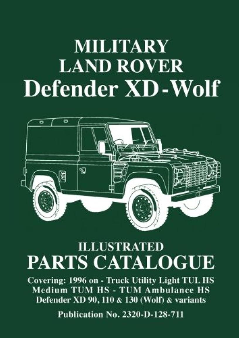 とバナナ便利Military Land Rover XD-Wolf: Illustrated Parts Catalogue