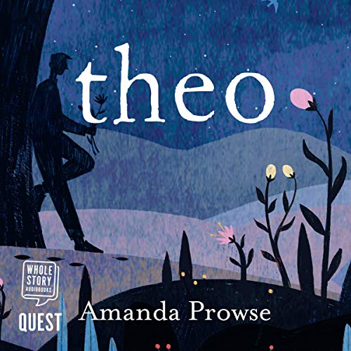 Theo                   By:                                                                                                                                 Amanda Prowse                               Narrated by:                                                                                                                                 Oliver J. Hembrough                      Length: 9 hrs and 51 mins     1 rating     Overall 4.0