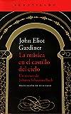 La música en el castillo del cielo: Un retrato de Johann Sebastian Bach: 312 (El Acantilado)