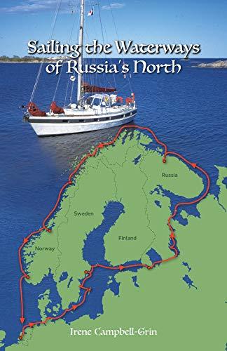 Sailing the Waterways of Russia's North (English Edition)