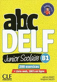 ABC DELF Junior scolaire - Niveau B1 - Livre + DVD (French Edition)