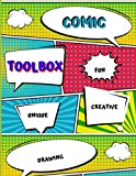COMICS TOOLBOX: blank book for Creating Your Own Comics, With This Comic Notebook: Comic Book With Lots of Templates (Blank Comic Books)