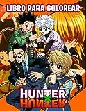 Hunter X Hunter Libro Para Colorear: Fácil y divertido para niños y adultos