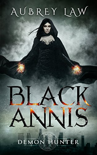Black Annis: Demon Hunter (Revenge of the Witch Book 1) (English Edition)