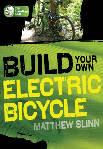 Build Your Own Electric Bicycle (TAB Green Guru Guides) (English Edition)