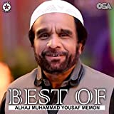 Best of Alhaj Muhammad Yousuf Memon