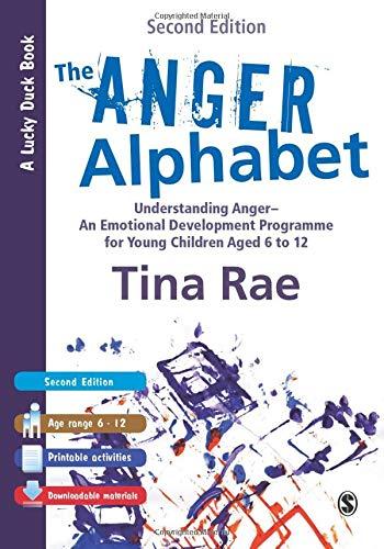 The Anger Alphabet: Understanding Anger - An Emotional Development Programme for Young Children aged 6-12 (Lucky Duck Bo
