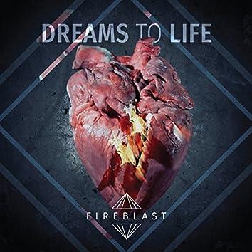 Dreams to Life