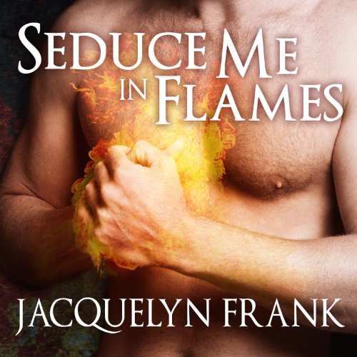 Seduce Me in Flames cover art