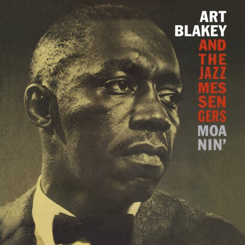 And the Jazz Messengers : Moanin` [Vinilo]
