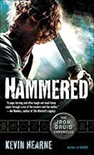 [Hammered (Iron Druid Chronicles)] [By: Hearne, Kevin] [July, 2011]