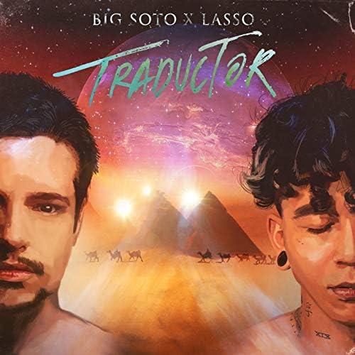 Big Soto & Lasso