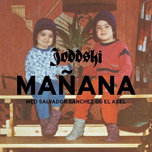 Joddski feat. Salvador Sanchez & El Axel