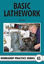 Basic Lathework (Workshop Practice Series)