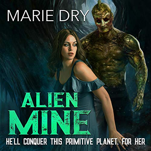 Alien Mine audiobook cover art