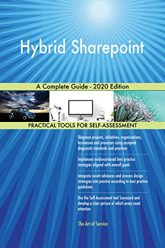 Hybrid Sharepoint A Complete Guide - 2020 Edition (English Edition)