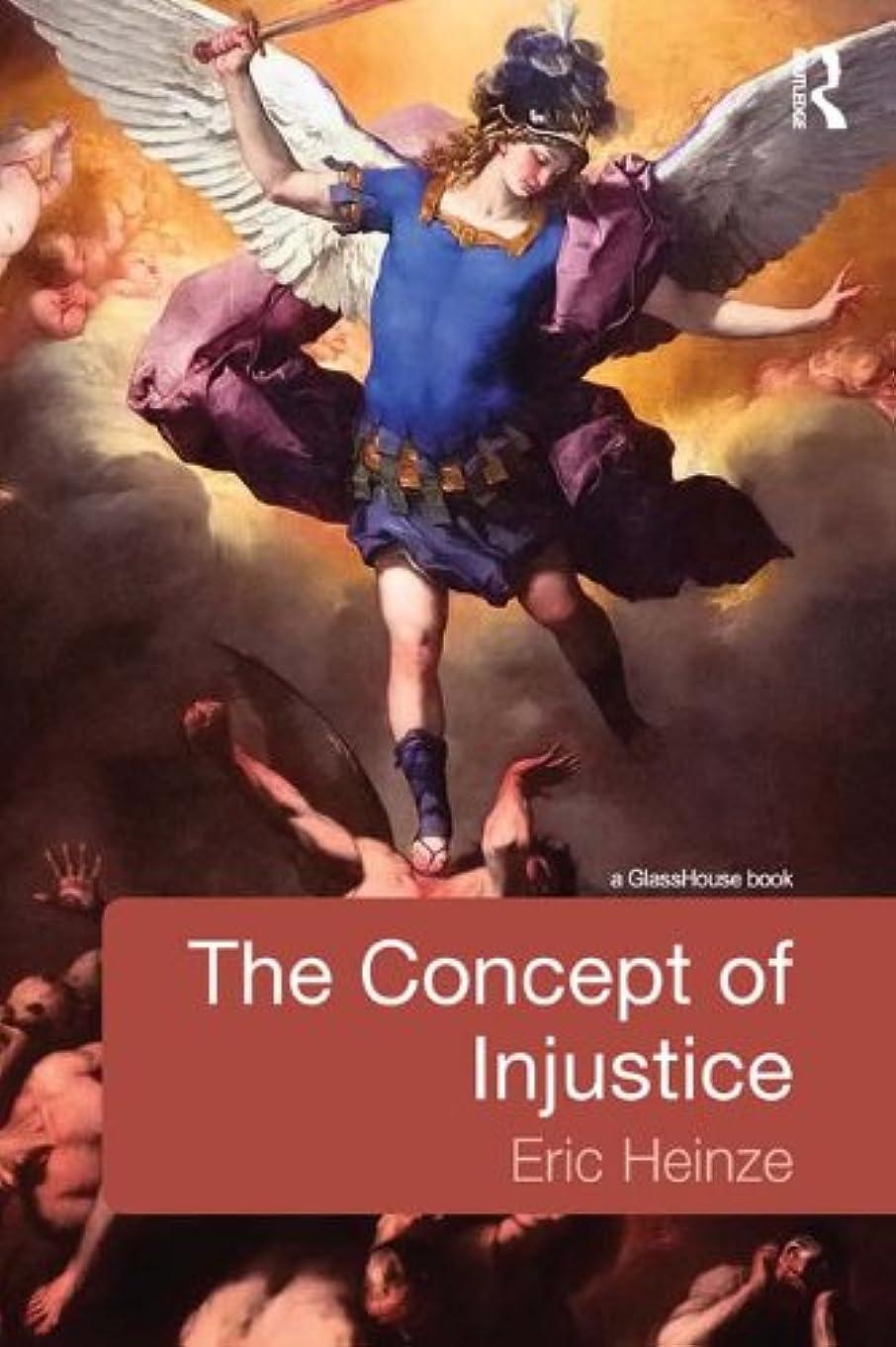 相対的祭司すべてThe Concept of Injustice (English Edition)