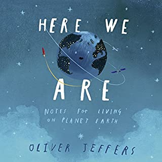 Here We Are: Notes for Living on Planet Earth Titelbild