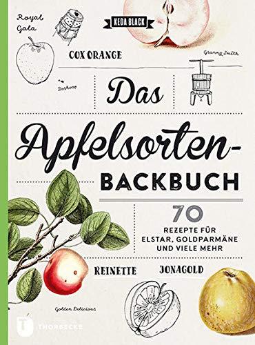 Das Apfelsorten-Backbuch - Rezepte für...