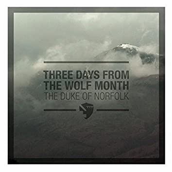 Three Days from the Wolf Month