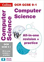 OCR GCSE 9-1 Computer Science All-in-One Complete Revision and Practice: For the 2020 Autumn & 2021 Summer Exams (Collins GCSE Grade 9-1 Revision)