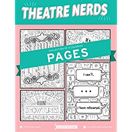 THEATRE NERDS COLORING PAGES by Coloring Broadway   Hand-drawn illustrations – Printed on matte card stock (8.5″ x 11″) – Set of 4 Individual Pages