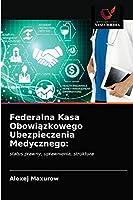 Federalna Kasa Obowiązkowego Ubezpieczenia Medycznego