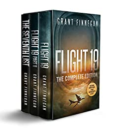 "Flight 19: The Complete Edition: Plus ""The Seventh List"" by [Grant Finnegan]"