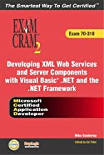 McAd Developing XML Web Services and Server Components with Visual Basic (R) .Net and the .Net Framework Exam Cram 2 (Exam...