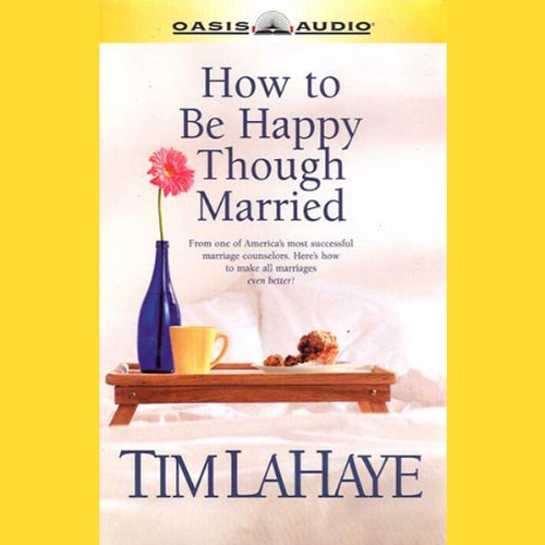 How to Be Happy Though Married cover art