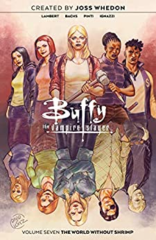 Buffy the Vampire Slayer Vol. 7 by [Jordie Bellaire, Ramón F. Bachs]