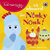 In The Night Garden: All Aboard the Ninky Nonk: Igglepiggle: Story 1 by BBC(1905-06-29)