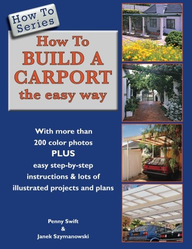 How To Build a Carport: the easy way (How To Series)
