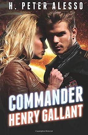 Commander Henry Gallant: Volume 4