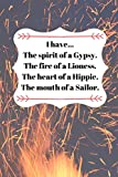 I have...: Gypsy Hippie Sailor Notebook/Journal/Diary (6 x 9) 120 Lined pages