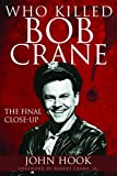 Who Killed Bob Crane?: The Final Close-Up