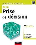 La Boîte à outils de la Prise de décision (BàO La Boîte à Outils) - Format Kindle - 9782100740154 - 14,99 €