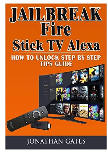 Jailbreak Fire Stick TV Alexa How to Unlock Step...