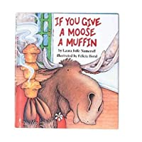 Constructive Playthings HR-24 If You Give A Moose A Muffin Book [並行輸入品]
