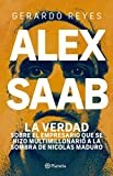 Alex Saab (Spanish Edition)