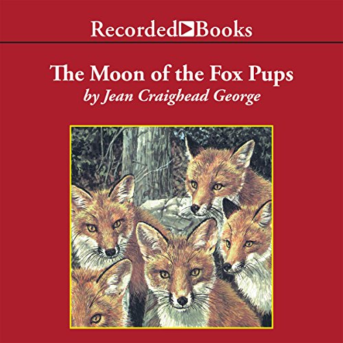 The Moon of the Fox Pups audiobook cover art