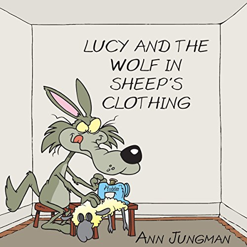 Lucy and the Wolf in Sheep's Clothing audiobook cover art