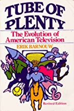 Tube of Plenty: The Evolution of American Television (Galaxy Books) by Barnouw Erik (1982-07-15)